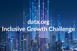 data.org Inclusive Growth Challenge