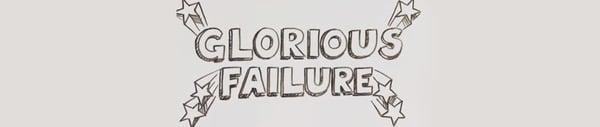 glorious-failure